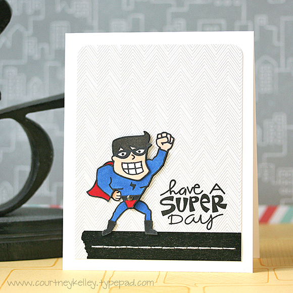 Courtney Kelley - Have a Super Day